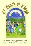 A Book of Days: Wisdom through the Seasons