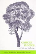 Cancer Stories On Life and Suffering