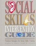 Social Skill Intervention Guide: Practical Strategies for Social Skills Training