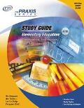 Study Guide for the Praxis Elementary Education Curriculum, Instruction, and Assessment Test