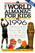 World Almanac for Kids 1996
