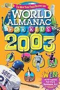 World Almanac for Kids 2003