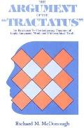 Argument of the Tractatus Its Relevance to Contemporary Theories of Logic, Language, Mind, a...
