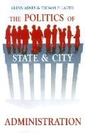 Politics of State and City Administration
