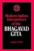 Modern Indian Interpreters of the Bhagavadgita