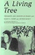 Living Tree The Roots and Growth of Jewish Law