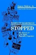 When the Marching Stopped The Politics of Civil Rights Regulatory Agencies