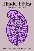 Hindu Ethics Purity, Abortion, and Euthanasia
