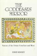 Goddesses' Mirror Visions of the Divine from East and West