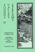 Sounds of Valley Streams: Enlightenment in Dogen's Zen Translation of Nine Essays from Shobo...