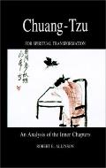 Chuang-Tzu for Spiritual Transformation An Analysis of the Inner Chapters