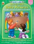 Fun Faith-builders Dot-to-dot Bible Pictures - Make Personal Connections To God's Word