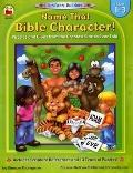 Fun Faith Builders : Name That Bible Character!