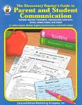 The Elementary Teacher's Guide to Parent and Student Communication