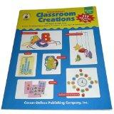 Carson-Dellosa Classroom Creations: 117 Ways to Use Your Borders, Bulletin Board Accents, St...