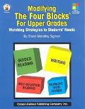 Modifying the Four-blocks for Upper Grades Matching Strategies to Students Needs