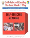Self-Selected Reading the Four-Blocks Way