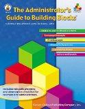 The Administrator's Guide to Building Blocks, Grade K