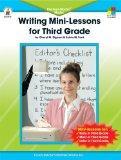 Writing Mini-Lessons for Third Grade: The Four-Blocks Model