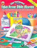 New Testament Take-home Bible Stories Easy-to-make, Reproducible Mini-books That Children Ca...