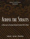 Across the Straits: 22 Miniscripts for Developing Advanced Listening Skills (Simplified Char...