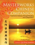 Masterworks Chinese Companion Expressive Literacy Through Reading And Composition