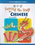 Setting the Stage for Chinese