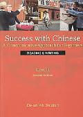 Success with Chinese 1 Reading & Writing, 2nd Ed.