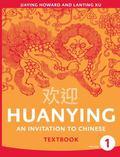 Huanying, Volume 1 -Textbook
