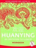 Huanying, Volume 1, Part 1 -Workbook