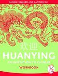 Huanying, Volume 1, Part 2 -Workbook