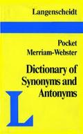 Langenscheidt's Pocket Merriam-Webster Dictionary of Synonyms and Antonyms