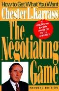 Negotiating Game: How to Get What You Want