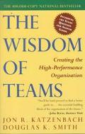 Wisdom of Teams Creating the High-Performance Organization