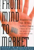 From Mind to Market Reinventing the Retail Supply Chain