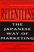 Relentless:japanese Way of Marketing