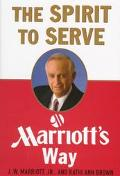 Spirit to Serve:marriott's Way