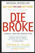 Die Broke A Radical, Four-Part Financial Plan