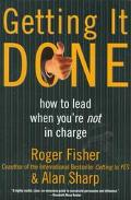Getting It Done How to Lead When You're in Charge
