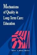 Mechanisms of Quality in Long-Term Care Education