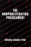 Nonproliferation Predicament