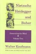 Nietzsche, Heidegger, and Buber