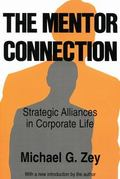 Mentor Connection Strategic Alliances in Corporate Life