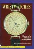Wristwatches - History of a Century's Development