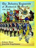 Infantry Regiments of Frederick the Great