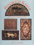 Hooked Rugs History and the Continuing Tradition