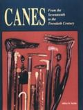 Canes From the Seventeenth to the Twentieth Century