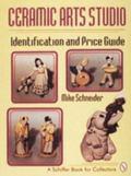 Ceramic Arts Studio Identification and Price Guide
