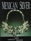 Mexican Silver: 20th Century Handwrought Jewelry and Metalwork(1st Edition) - Penny Chittim ...