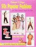 50S Popular Fashions for Men, Women, Boys & Girls With Price Guide